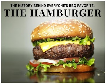The History Behind Everyone's Bbq Favorite - The Hamburger Recipe
