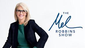 The Mel Robbins Show thumbnail