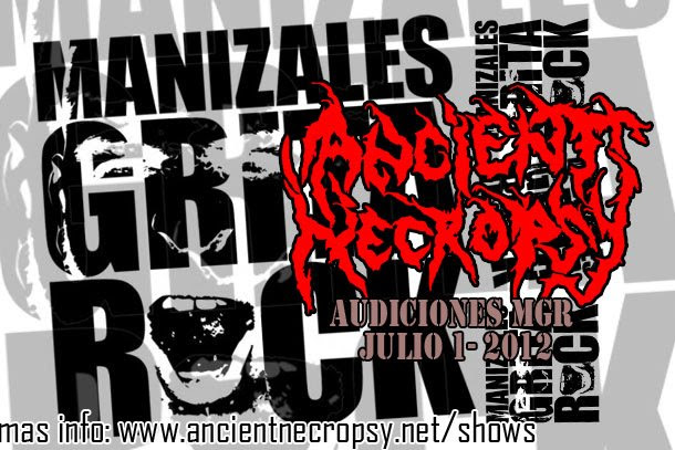 manizales grita rock, Ancient necropsy, medellín, Death Metal colombiano