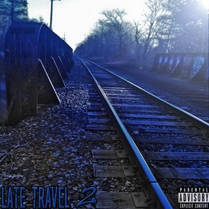 Late Travel 2 Upload Your Music Free