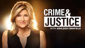 Crime & Justice With Ashleigh Banfield thumbnail