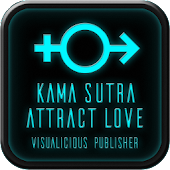 Kama Sutra - Attract Love