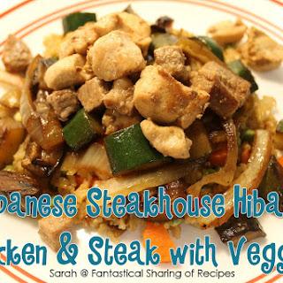 Japanese Steakhouse Hibachi Chicken & Steak with Veggies