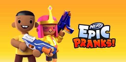 NERF Epic Pranks! Mod Apk
