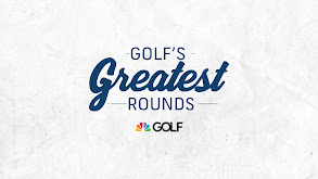 Golf's Greatest Rounds thumbnail