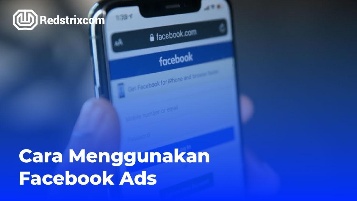 cara-menggunakan-facebook-ads