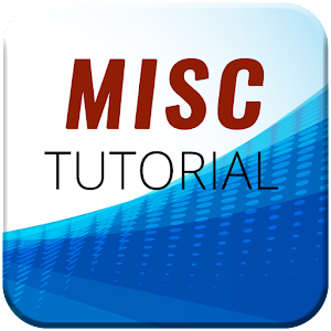 MISC Tutorials