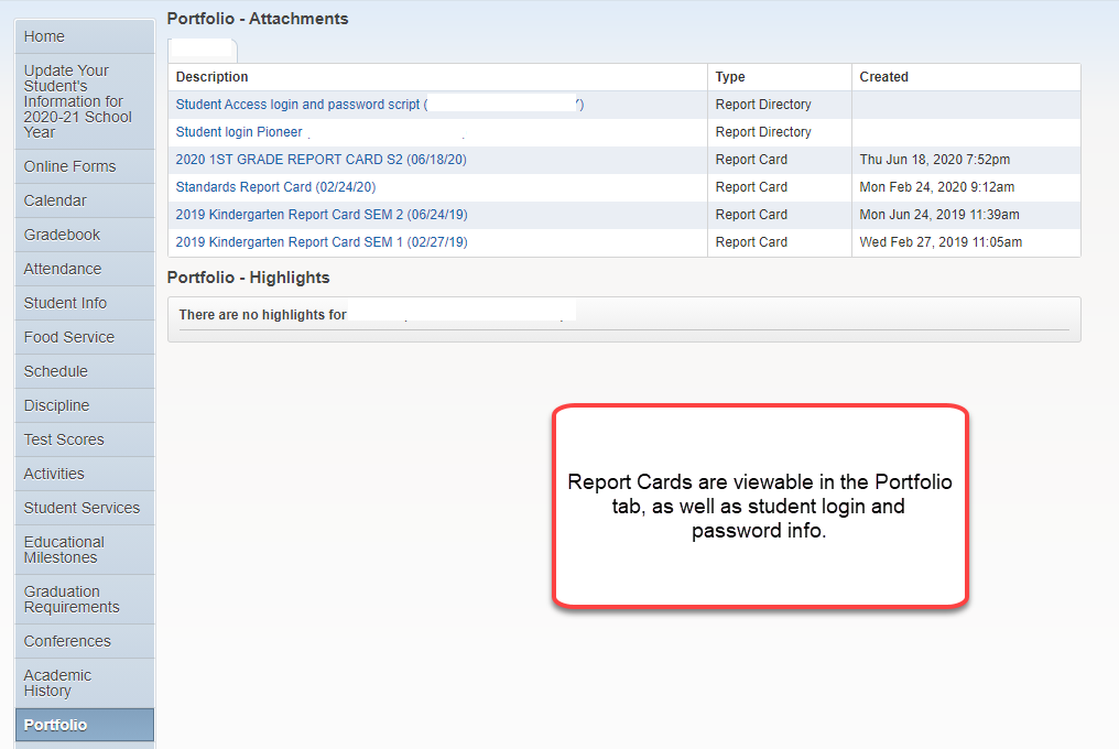 Report cards are viewable in the Portfolio tab, as well as student login and password info