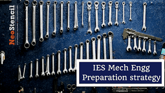 IES Mechanical Engineering Preparation Strategy