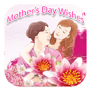 App Mother's Day Wishes, Messages APK for Windows Phone