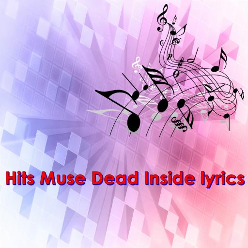 Hits Muse Dead Inside lyrics