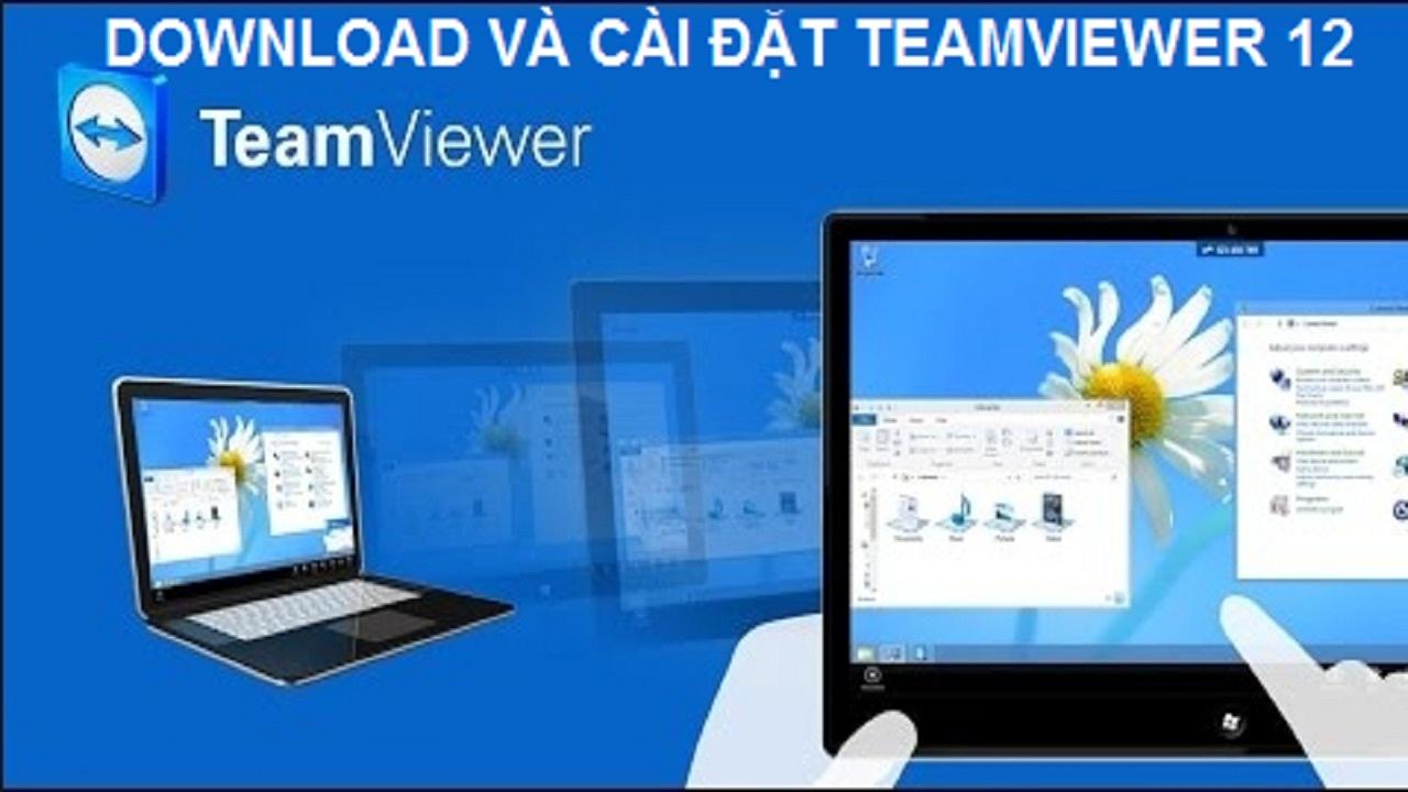 TảiTeamviewer 12 miễn phí về máy tính