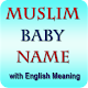 Download Muslim Baby Name with English Meaning For PC Windows and Mac 1.0