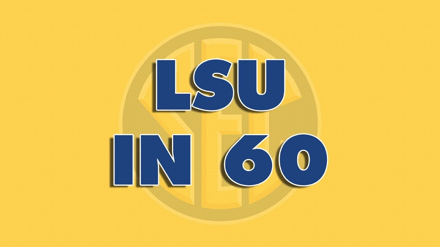Watch LSU In 60 live