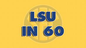 LSU In 60 thumbnail