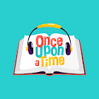 Once Upon a Time, Audio Tales for Kids