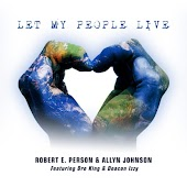 Let My People Live (feat. Dre King & Deacon Izzy)
