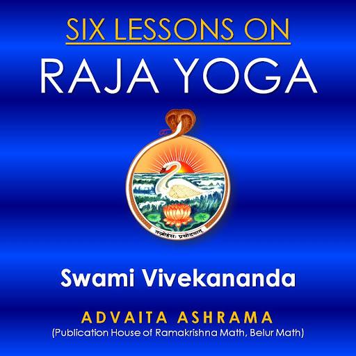Six Lessons On Raja Yoga By Swami Vivekananda By Swami Vivekananda Audiobooks On Google Play