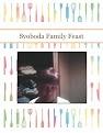 Svoboda Family Feast