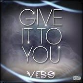 Give It to You