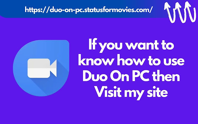 Duo On PC & Laptop [Window] How To Use