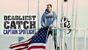 Deadliest Catch: Captain Spotlight thumbnail
