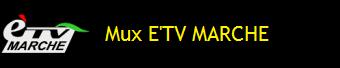 MUX E'TV MARCHE