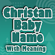 Christian Baby Names With Meaning for PC-Windows 7,8,10 and Mac