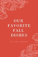 Our Favorite Fall Dishes - Pinterest Pin item