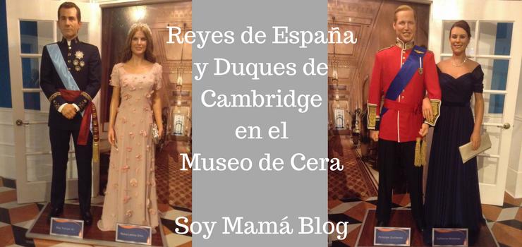 Museo de Cera en Veracruz con niños: realeza europea
