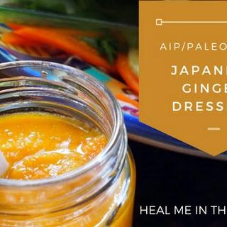 AIP/ Paleo Japanese Ginger Salad Dressing Recipe
