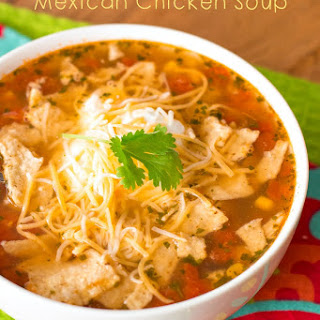 In-a-Hurry Easy Mexican Chicken Soup.