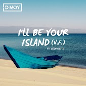 I'll Be Your Island