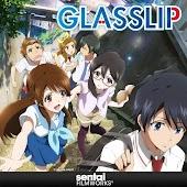 GLASSLIP (Subbed)