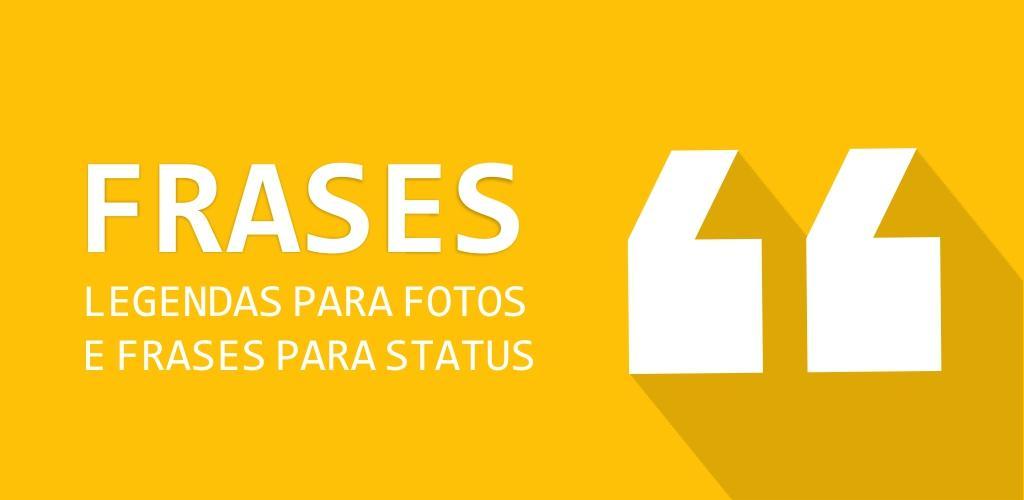 Download Vfrases Legendas Para Fotos E Frases Para Status