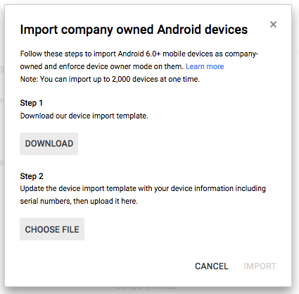 Import company-owned devices in Admin console screenshot