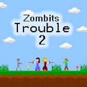 Tải Game Zombits Trouble 2