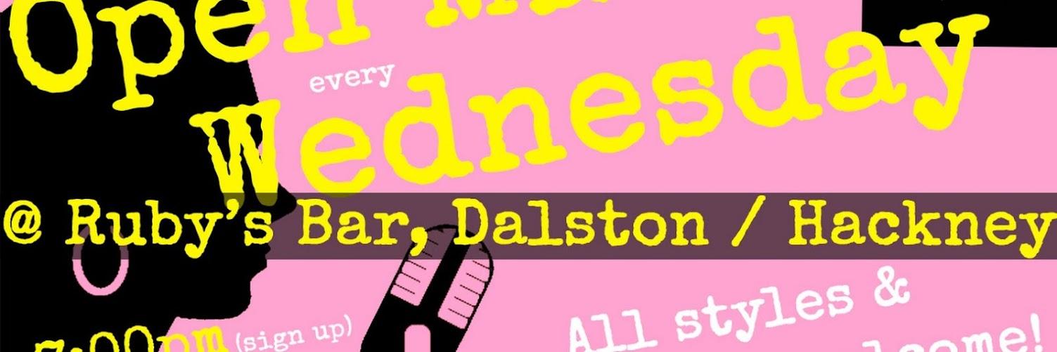 UK Open Mic @ Ruby's Bar in Dalston / Hackney / Haggerston on 2019-04-24