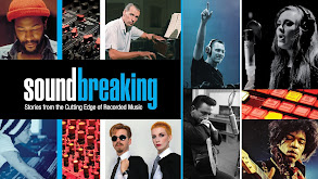 Soundbreaking: Stories from the Cutting Edge of Recorded Music thumbnail