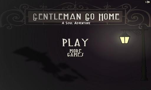Gentleman Go Home