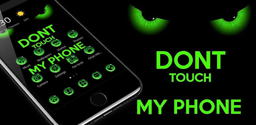 Green Dont Touch My Phone Theme Apps On Google Play