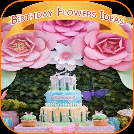 Birthday Flowers Ideas