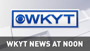 WKYT News at Noon thumbnail