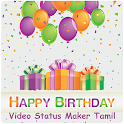 Birthday Video Status Maker Tamil icon