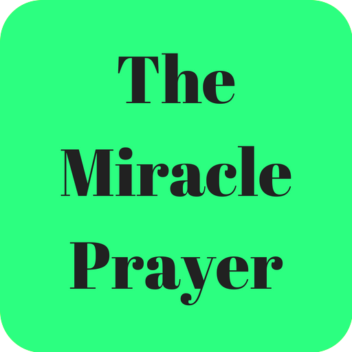 The Miracle Prayer - Apps on Google Play