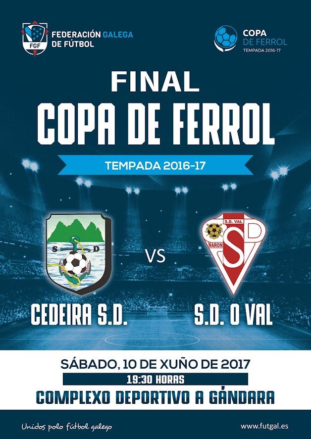 Final Copa Ferrol Temporada 2016-2017 10 de Junio en A Gándara. Cedeira SD - SD. O Val