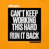 Can't Keep Working This Hard / Run It Back