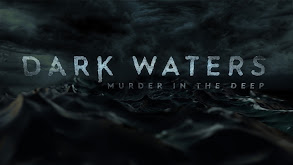 Dark Waters: Murder in the Deep thumbnail