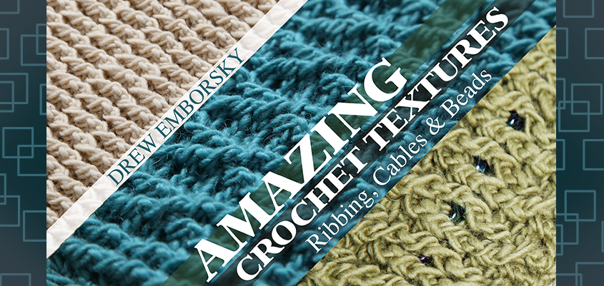 6541_amazing-crochet-textures-ribbing-cables-beads-1398274987608.png