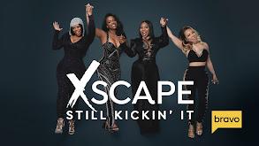 Xscape Still Kickin' It thumbnail